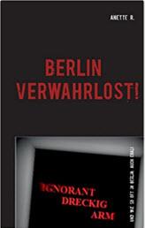 Bild Buch Berlin verwahrlost